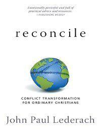 Reconcile, John Paul Lederach