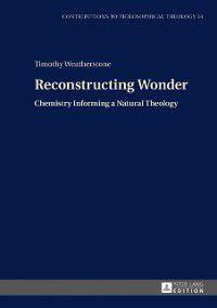 Reconstructing Wonder, Timothy Weatherstone