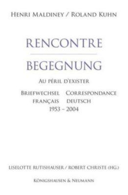 Recontre / Begegnung, Henri Maldiney, Roland Kuhn