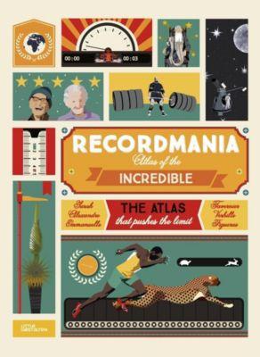 Recordmania: Atlas of the Incredible