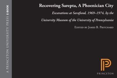 Recovering Sarepta, A Phoenician City