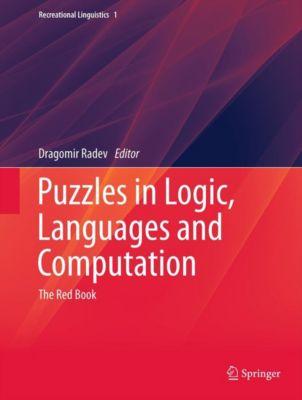 Recreational Linguistics: Puzzles in Logic, Languages and Computation