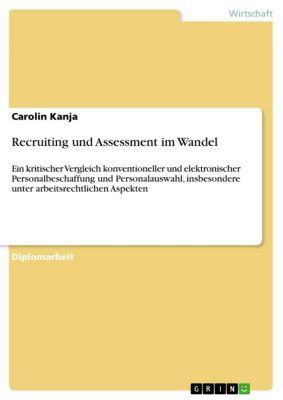 Recruiting und Assessment im Wandel, Carolin Kanja