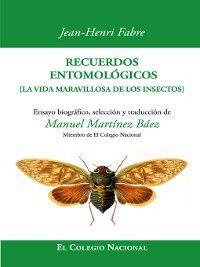 Recuerdos entomológicos, Jean-Henri Fabre