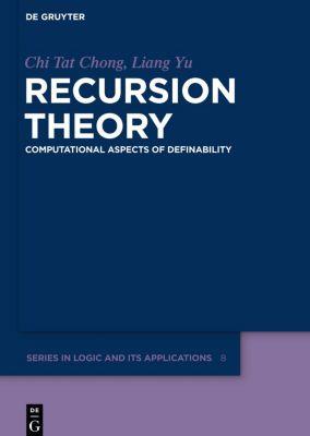 Recursion Theory, Chi Tat Chong, Liang Yu