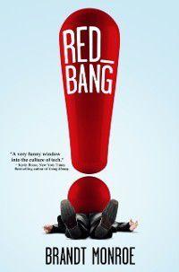 Red Bang, Brandt Monroe