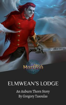 Red Chronicles: Elmwean's Lodge (Red Chronicles, #1), Gregory Tasoulas