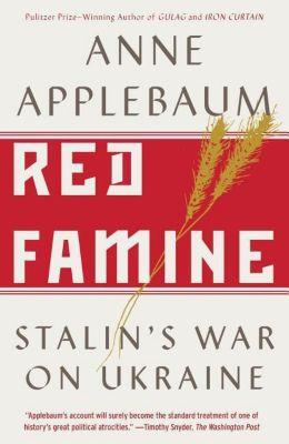 Red Famine, Anne Applebaum