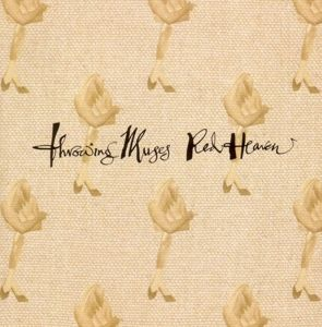 Red Heaven, Throwing Muses