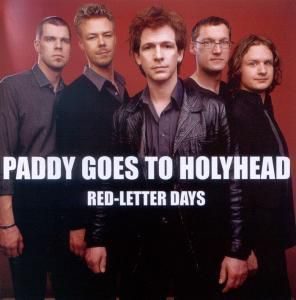 Red-Letter Days, Paddy Goes To Holyhead