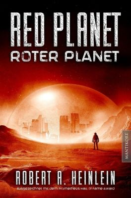 Red Planet - Roter Planet - Robert A. Heinlein |