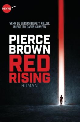Red Rising Band 1: Red Rising, Pierce Brown