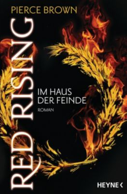Red Rising Band 2: Im Haus der Feinde, Pierce Brown