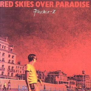 Red Skies Over Paradise, Fischer Z