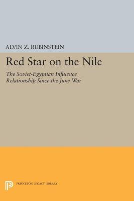 Red Star on the Nile, Alvin Z. Rubinstein