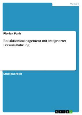 Redaktionsmanagement mit integrierter Personalführung, Florian Funk
