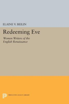 Redeeming Eve, Elaine V. Beilin
