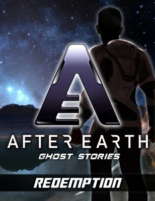 Redemption - After Earth: Ghost Stories (Short Story), Robert Greenberger