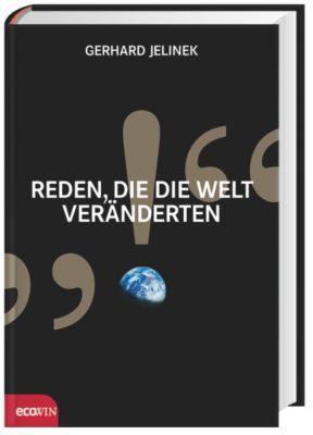 Reden, die die Welt veränderten, Gerhard Jelinek