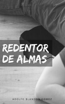 Redentor de almas, Adolfo Enrique Blandon Gomez