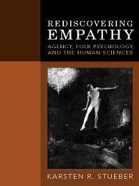 Rediscovering Empathy, Karsten Stueber