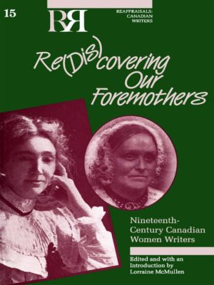 Re(dis)covering Our Foremothers