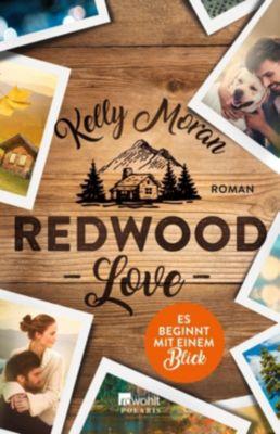 Redwood Love - Es beginnt mit einem Blick, Kelly Moran