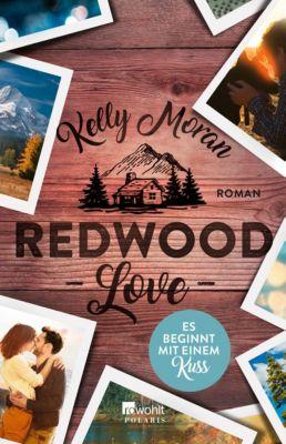Redwood Love - Es beginnt mit einem Kuss, Kelly Moran