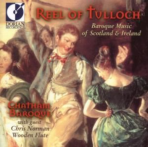 Reel Of Tulloch, Chatham Baroque