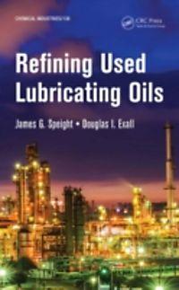 refining used lubricating oils james speight pdf
