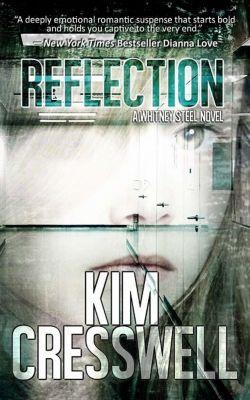 Reflection, Kim Cresswell