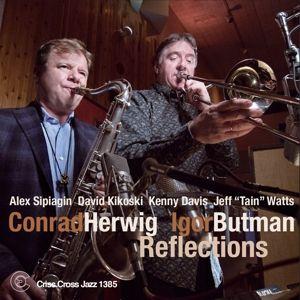 Reflections, Conrad Herwig, Igor Butman