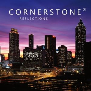 Reflections, Cornerstone