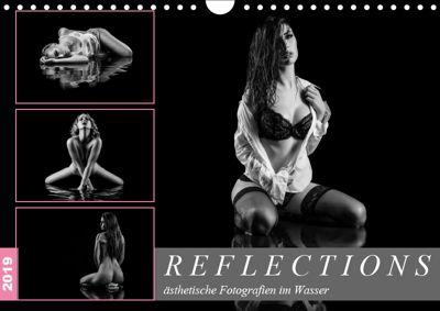 Reflections 2019 - ästhetische Fotografien im Wasser (Wandkalender 2019 DIN A4 quer), Dirk Richter