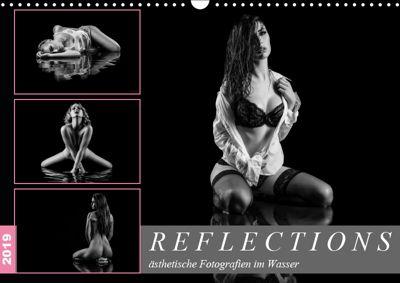 Reflections 2019 - ästhetische Fotografien im Wasser (Wandkalender 2019 DIN A3 quer), Dirk Richter