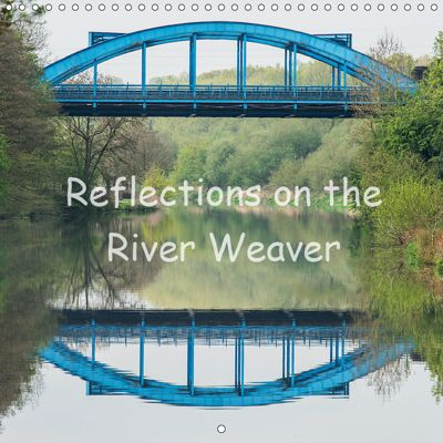 Reflections on the River Weaver (Wall Calendar 2019 300 × 300 mm Square), Mark N Thomas