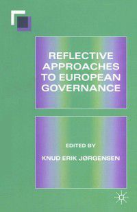 Reflective Approaches to European Governance