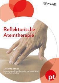 Reflektorische Atemtherapie - Liselotte Brüne  