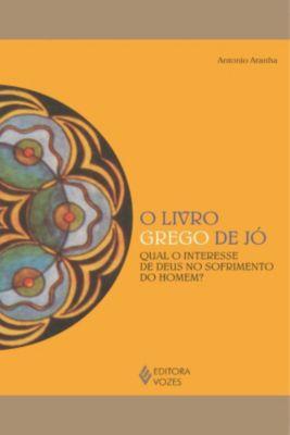 Reflexões Junguianas: O livro grego de Jó, Antonio Aranha