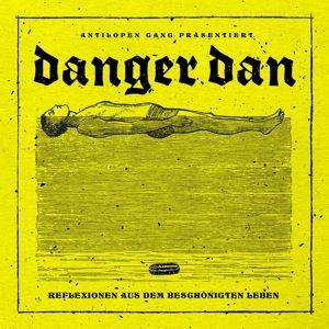 Reflexionen Aus Dem Beschönigten Leben, Danger Dan
