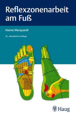 Reflexzonenarbeit am Fuß, Hanne Marquardt