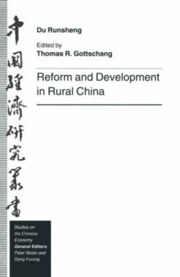 Reform and Development in Rural China, Du Runsheng