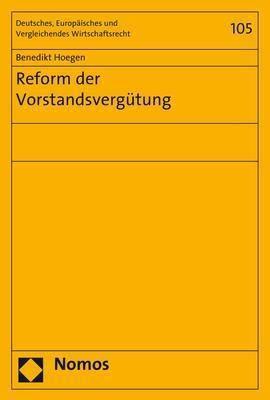 Reform der Vorstandsvergütung, Benedikt Hoegen