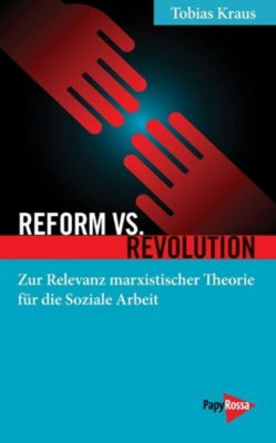 Reform vs. Revolution - Tobias Kraus |