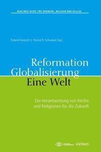 Reformation. Globalisierung. Eine Welt.