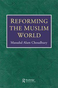 Reforming Muslim World, Choudhury