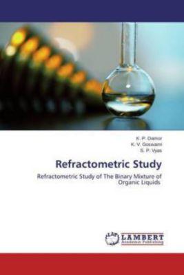 Refractometric Study, K. P. Damor, K. V. Goswami, S. P. Vyas