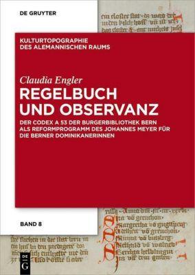 Regelbuch und Observanz, Claudia Engler