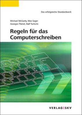 Regeln für das Computerschreiben, Ralf Turtschi, Georges Thiriet, Max Sager, Michael McGarty