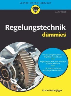 Regelungstechnik für Dummies - Erwin Hasenjäger |